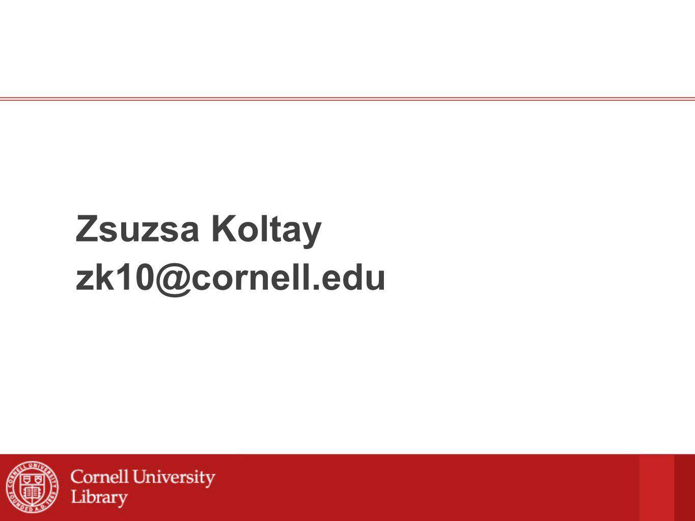 Zsuzsa Koltay zk10@cornell.edu