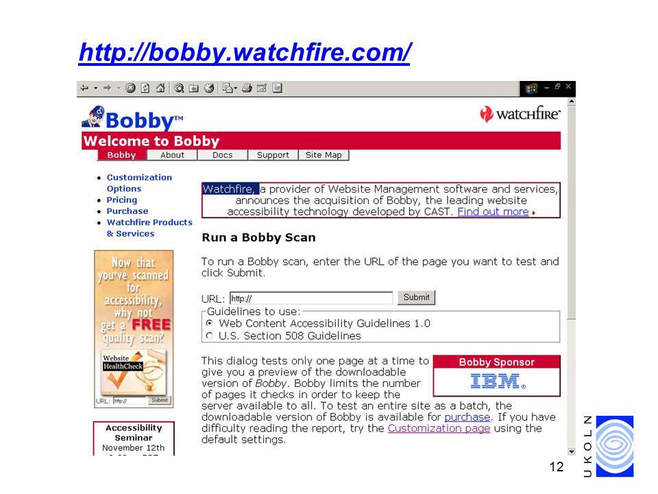 12 http://bobby.watchfire.com/