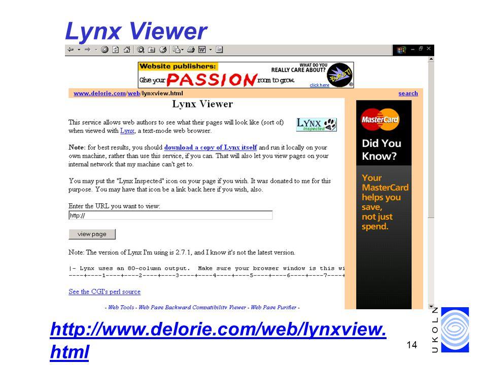 14 Lynx Viewer http://www.delorie.com/web/lynxview. html