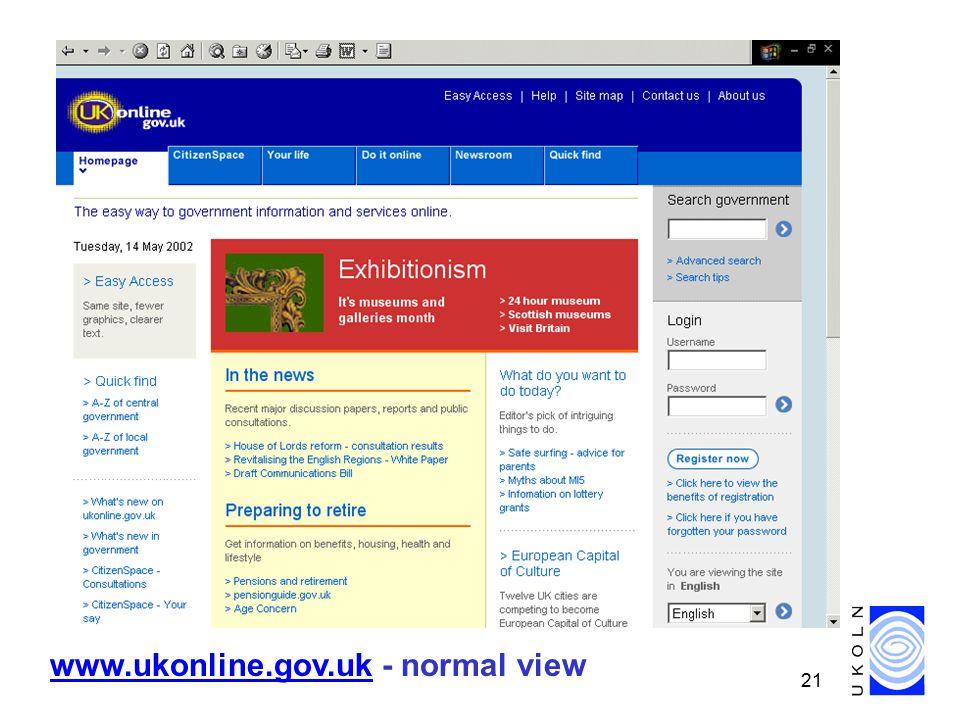 21 www.ukonline.gov.ukwww.ukonline.gov.uk - normal view