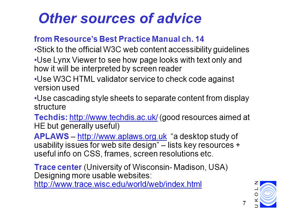 18 Advice from other organisations and gurus Jakob Nielsen (2000) Designing Web usability:the practice of simplicity.