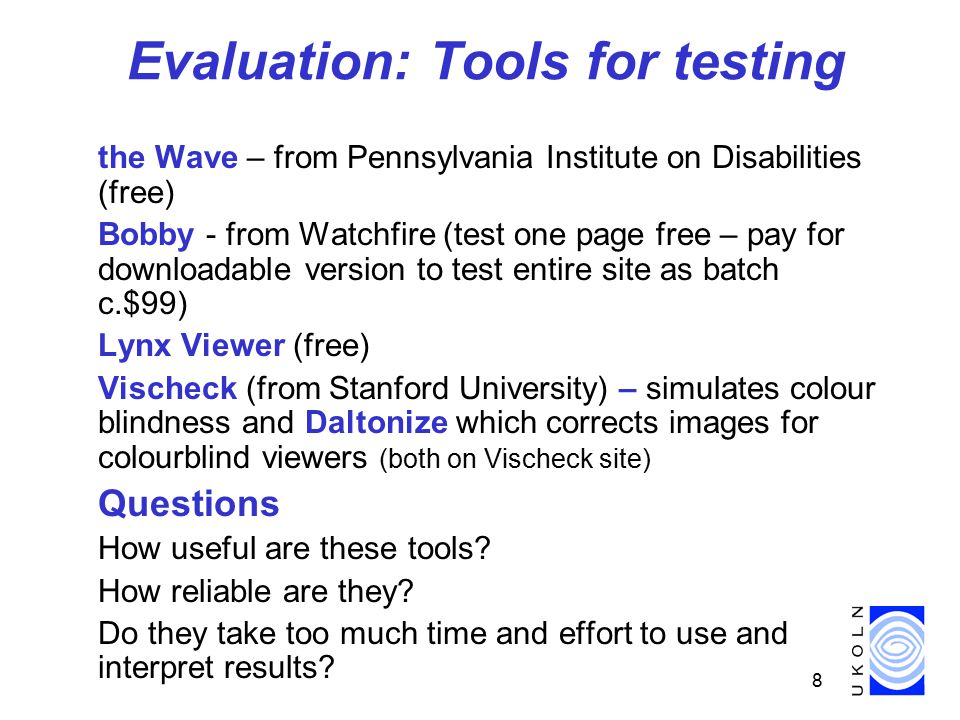 9 Web-based tools: the WAVE Pennsylvania's Initiative on Assistive Technology from: http://www.temple.edu/inst_disabilities/piat/wave  Wave can't tell you if page is accessible - no automated tool can  adds icons and text to help you judge if page is accessible; provides information to help you exercise judgment  downloadable tutorial  Incorporates browser check e.g.