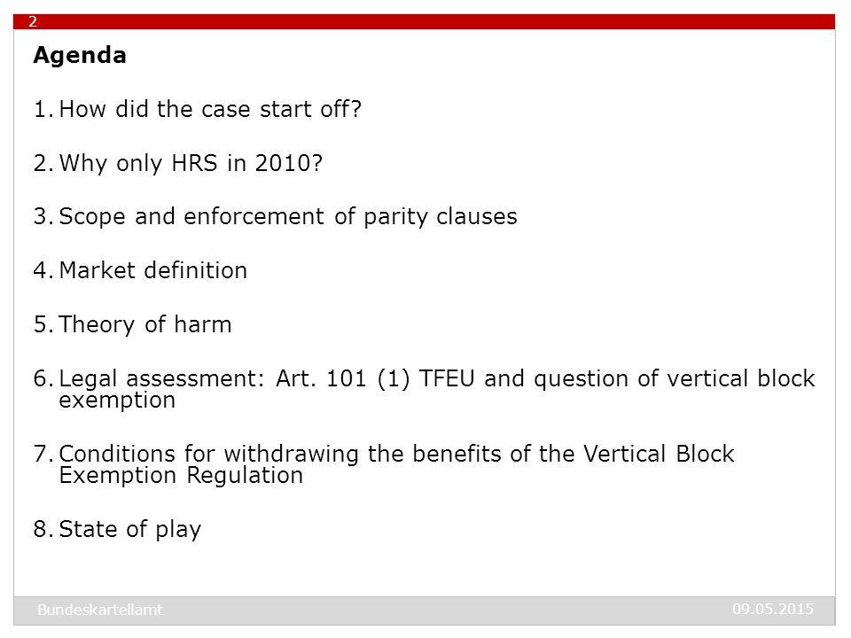 09.05.2015 Bundeskartellamt The HRS Test Case in Germany 1.How did the case start off.