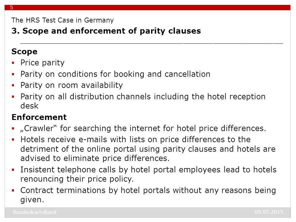 09.05.2015 Bundeskartellamt 6 The HRS Test Case in Germany 4.
