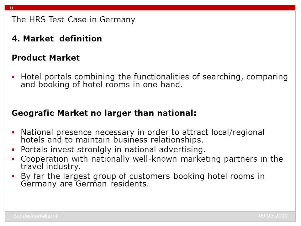 09.05.2015 Bundeskartellamt 7 The HRS Test Case in Germany 5.