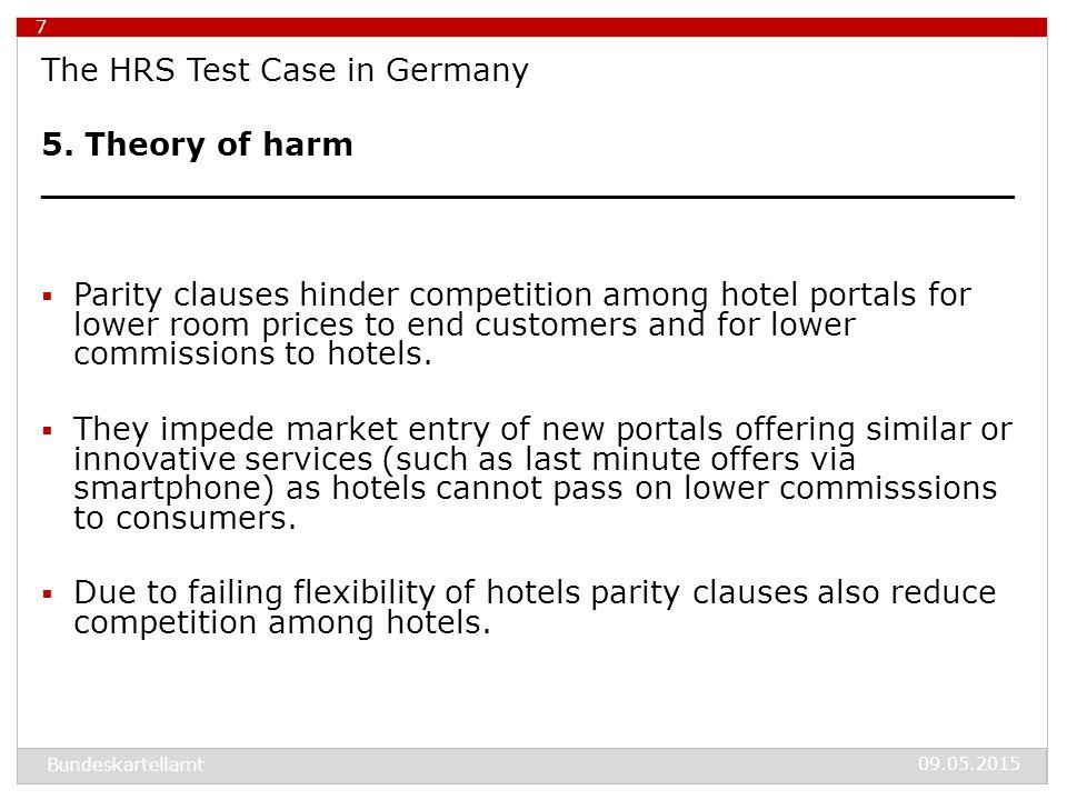 09.05.2015 Bundeskartellamt 8 The HRS Test Case in Germany 6.