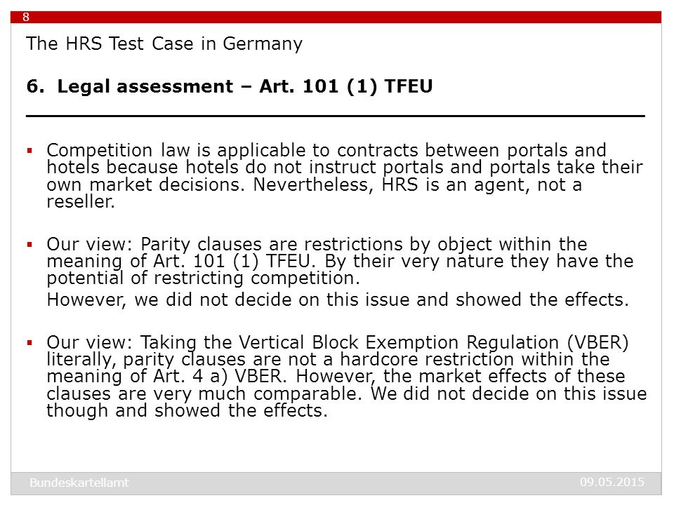 09.05.2015 9 The HRS Test Case in Germany (2013) 6.