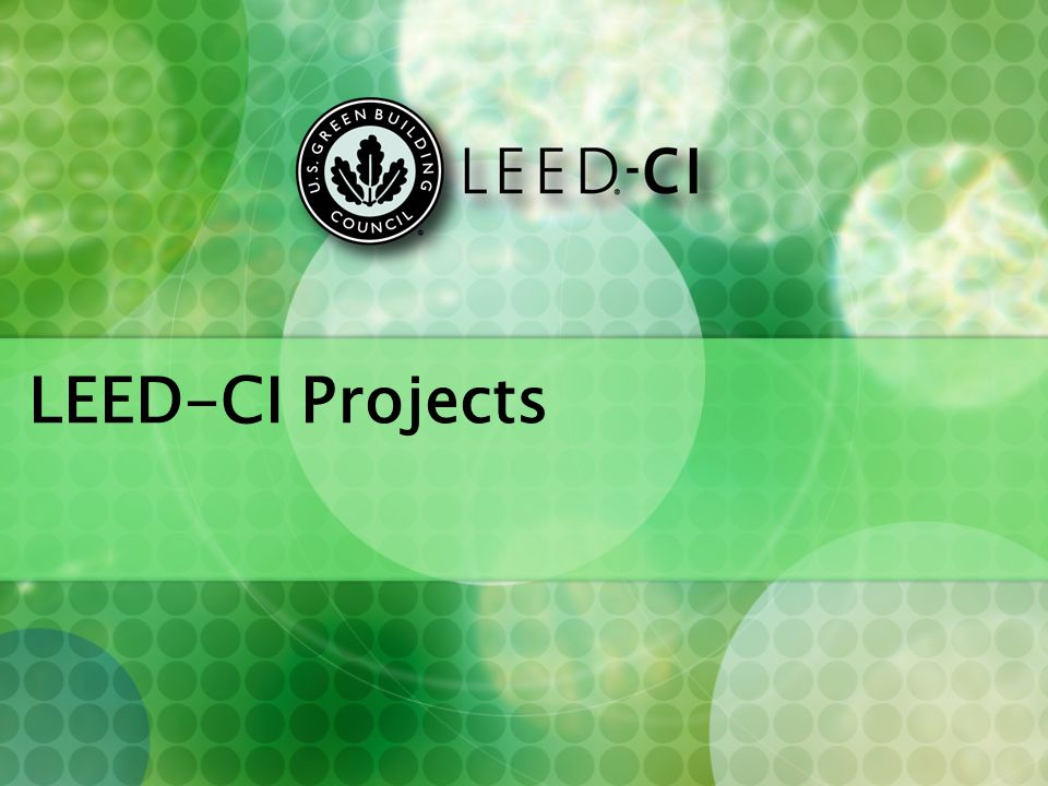 LEED-CI Projects