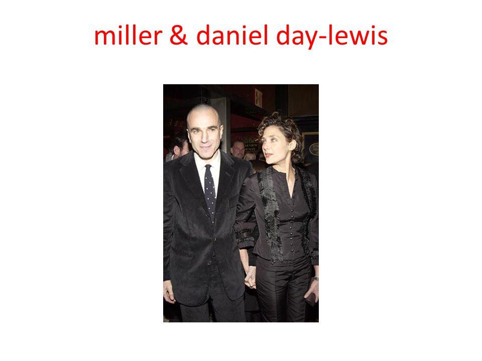 miller & daniel day-lewis
