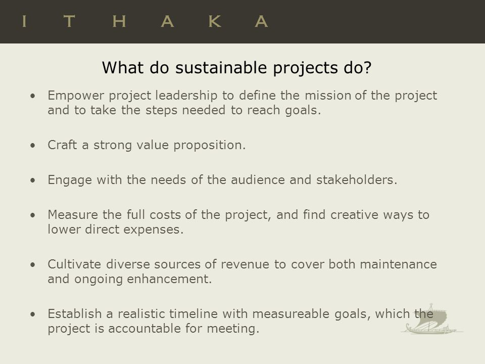 What do sustainable projects do.