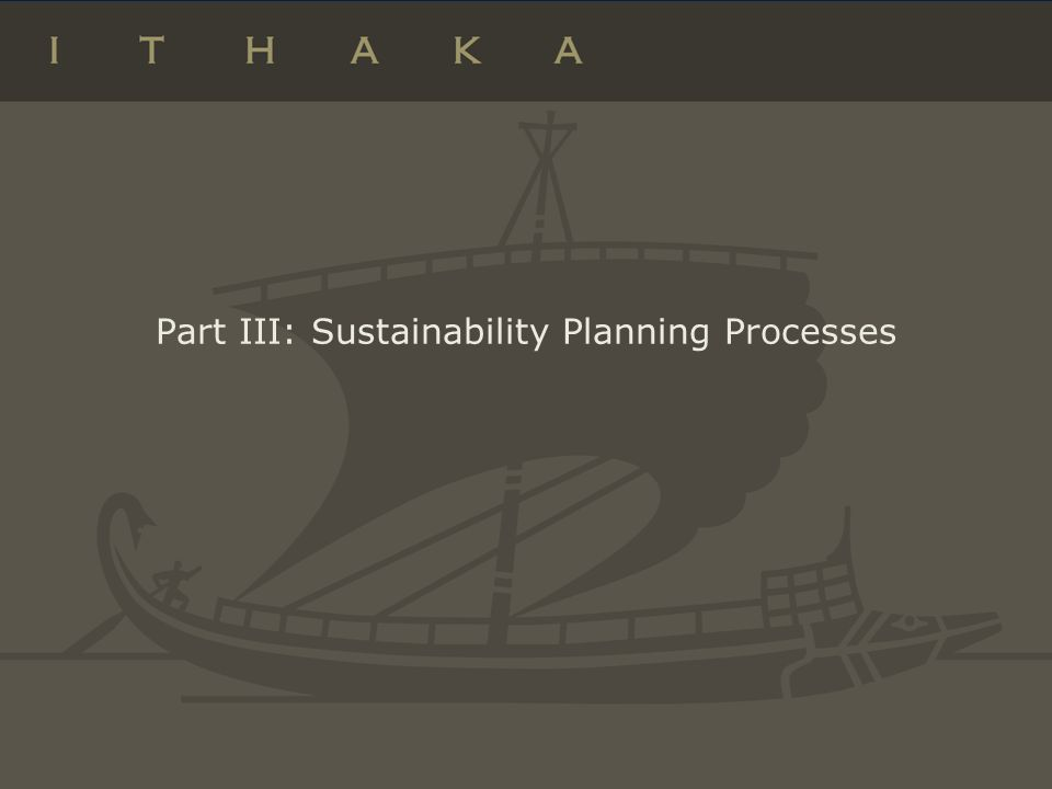 Part III: Sustainability Planning Processes