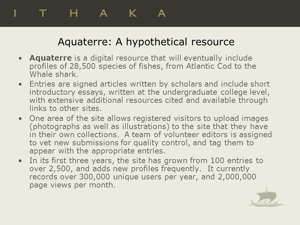 Aquaterre: A hypothetical resource Aquaterre is a digital resource that will eventually include profiles of 28,500 species of fishes, from Atlantic Cod to the Whale shark.
