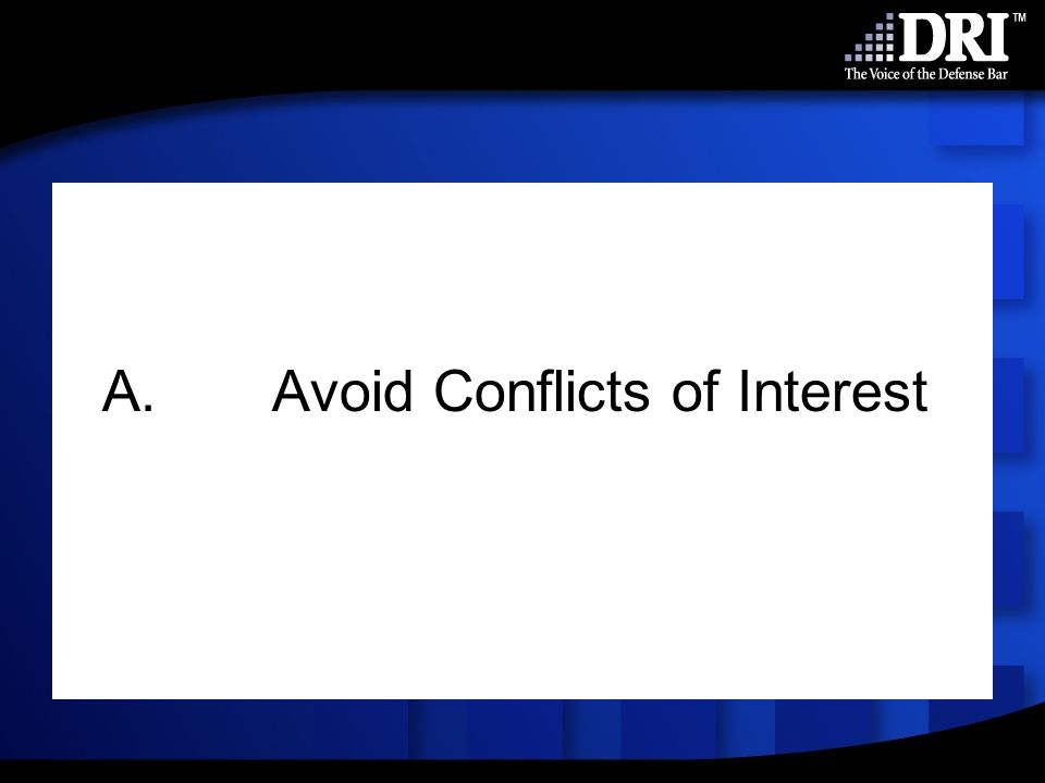 A.Avoid Conflicts of Interest