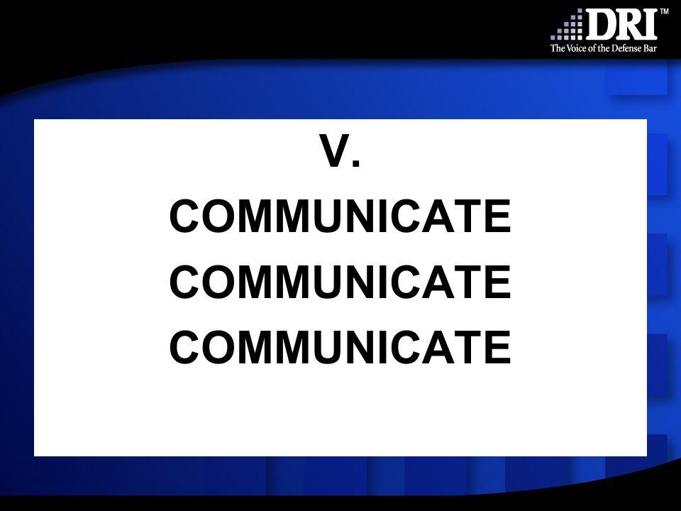 V. COMMUNICATE