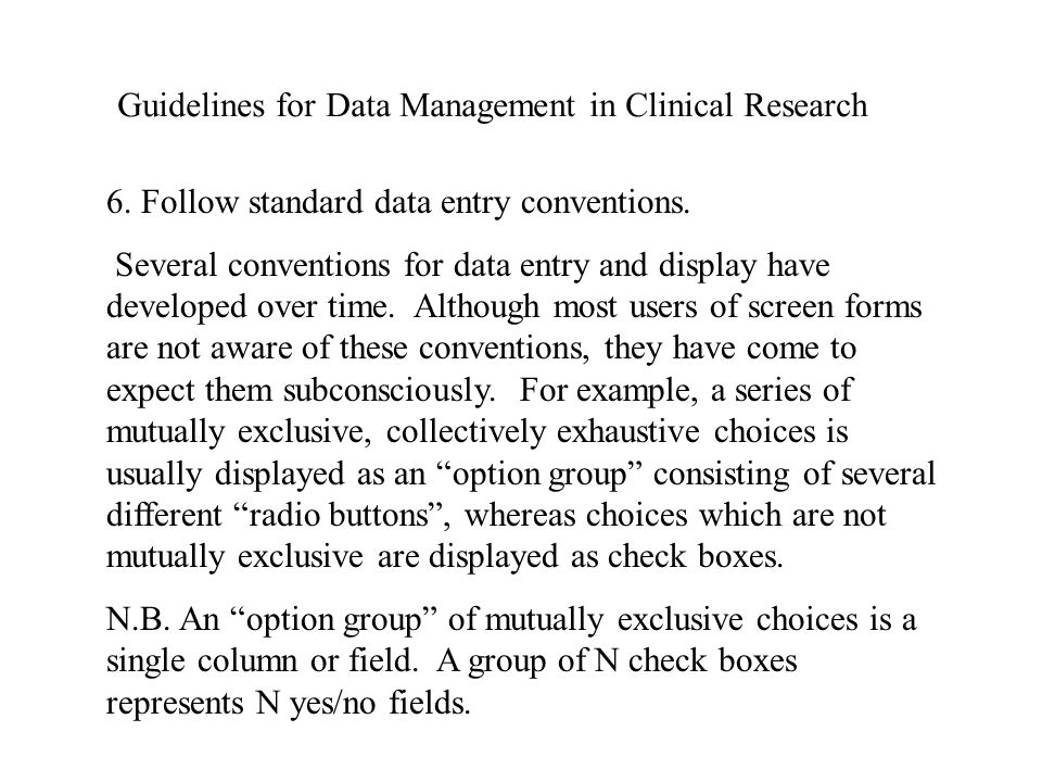 Guidelines for Data Management in Clinical Research 6.