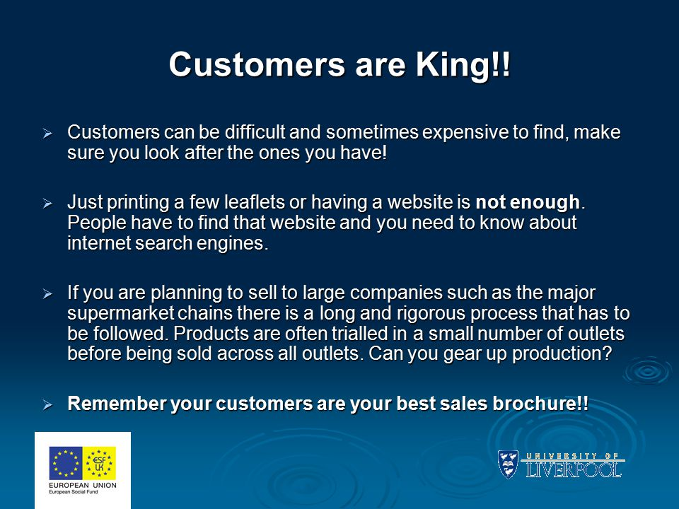Customers are King!.