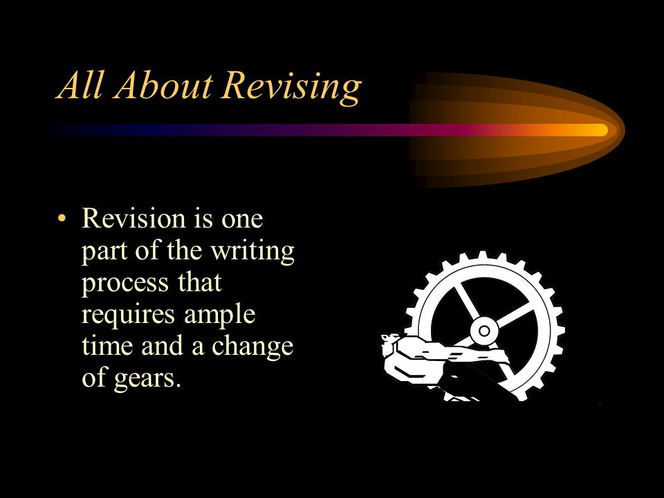 Editing and Revising If you edit consistently from the beginning, you may get too attached to your first draft. This could make it difficult to make s