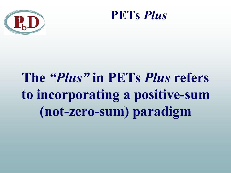 "The ""Plus"" in PETs Plus refers to incorporating a positive-sum (not-zero-sum) paradigm"
