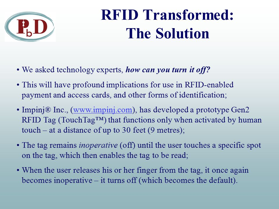 RFID Transformed: The Solution We asked technology experts, how can you turn it off.