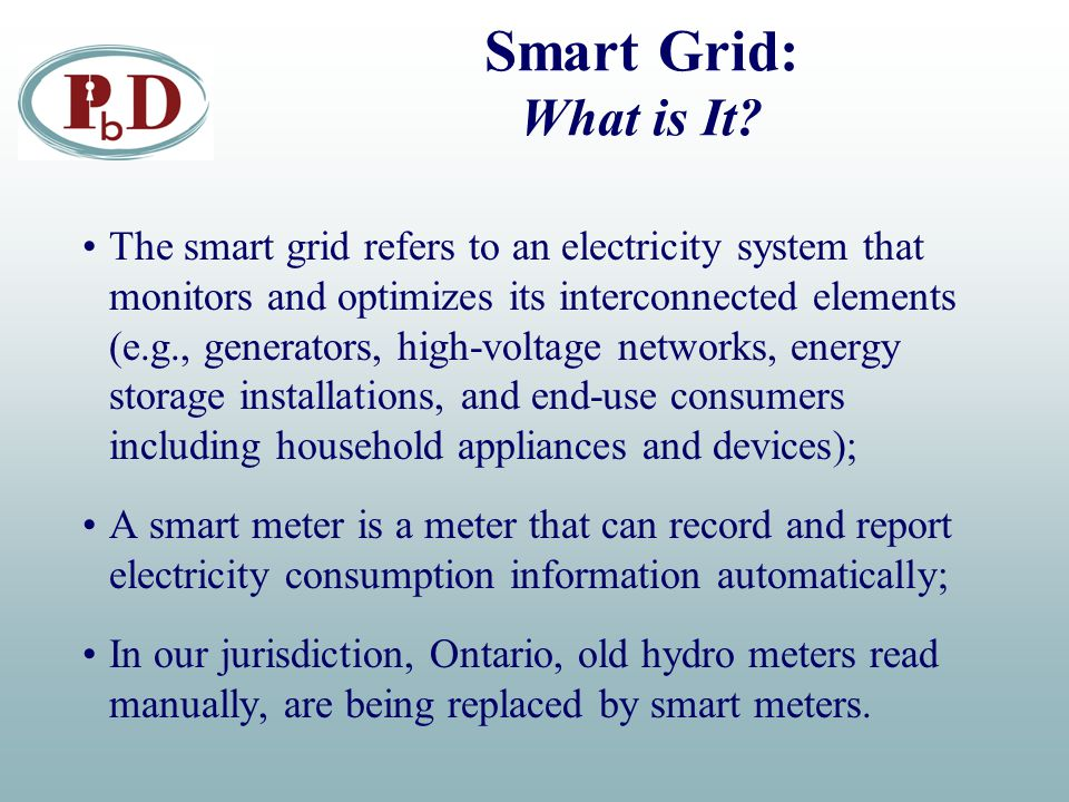 Smart Grid: What is It? The smart grid refers to an electricity system that monitors and optimizes its interconnected elements (e.g., generators, high