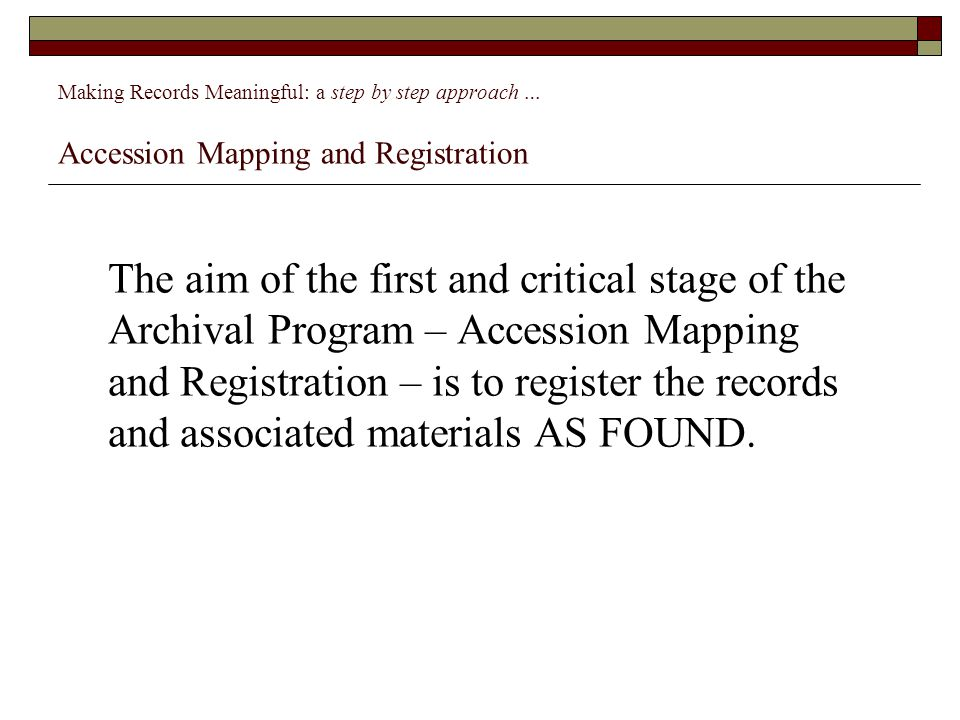 Making records accessible  Finding Aids and Guides – paper and online  Encoded Archival Description (EAD) – computer processable  But is this enough – is there not more that could be done in the networked digital world to make our archives work harder for us?