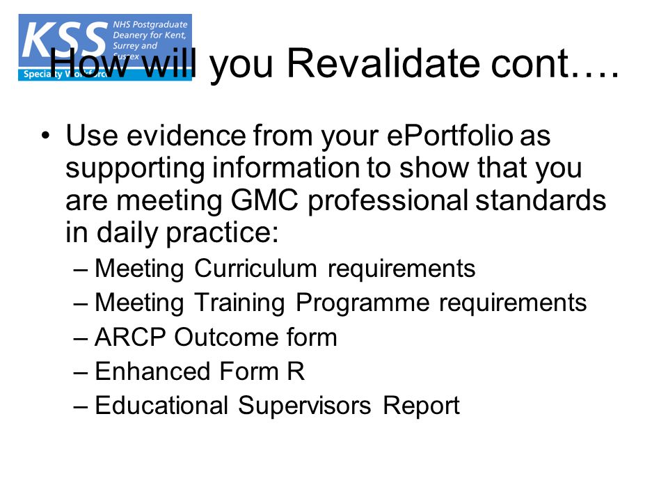 How will you Revalidate cont….