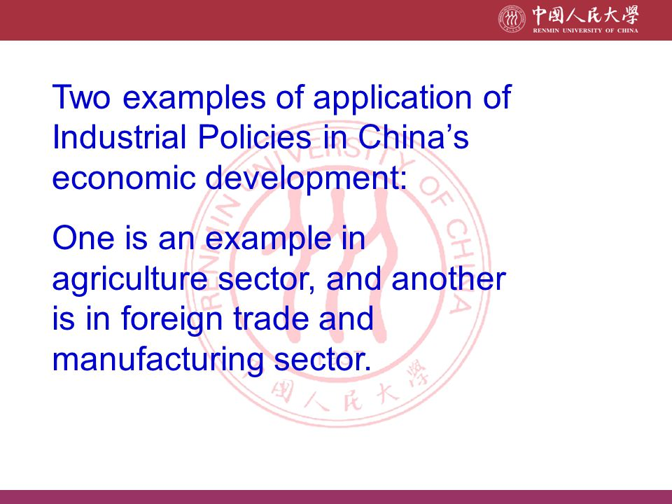 Application of IP, Example 2: Manufacturing industries and special economic zones The pre-reform nexus of foreign trade and economic development can be characterised as proceeding along a path of import substitution.