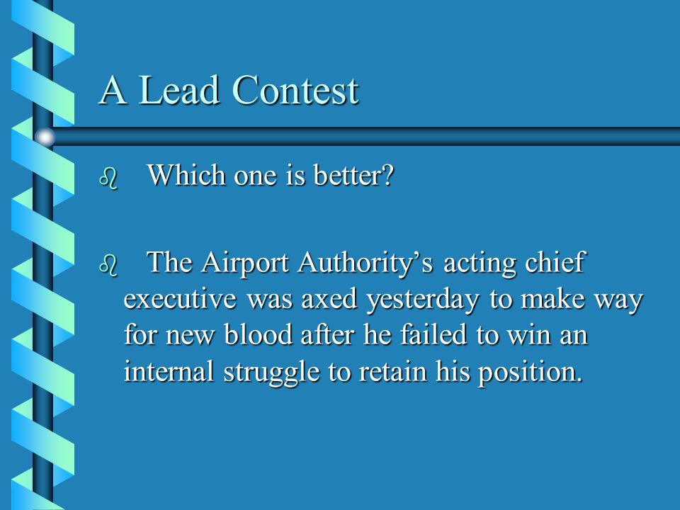 A Lead Contest b Which one is better.
