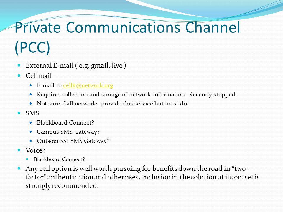 Private Communications Channel (PCC) External E-mail ( e.g.