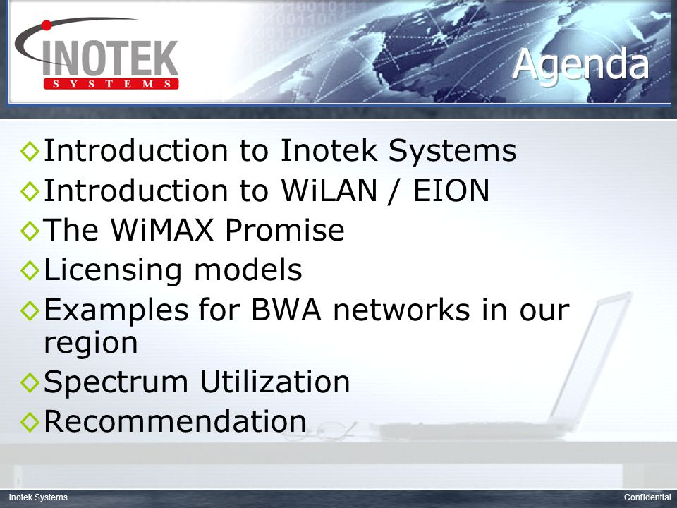 ConfidentialInotek Systems ◊Inotek Systems is a professional telecommunications system integrator and development company that was started in 2002 by a group of professional engineers from the Telecom business with the aim of building integrated solutions based on the latest technologies in the telecom and computer industry.