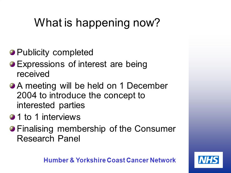 Humber & Yorkshire Coast Cancer Network What is happening now.