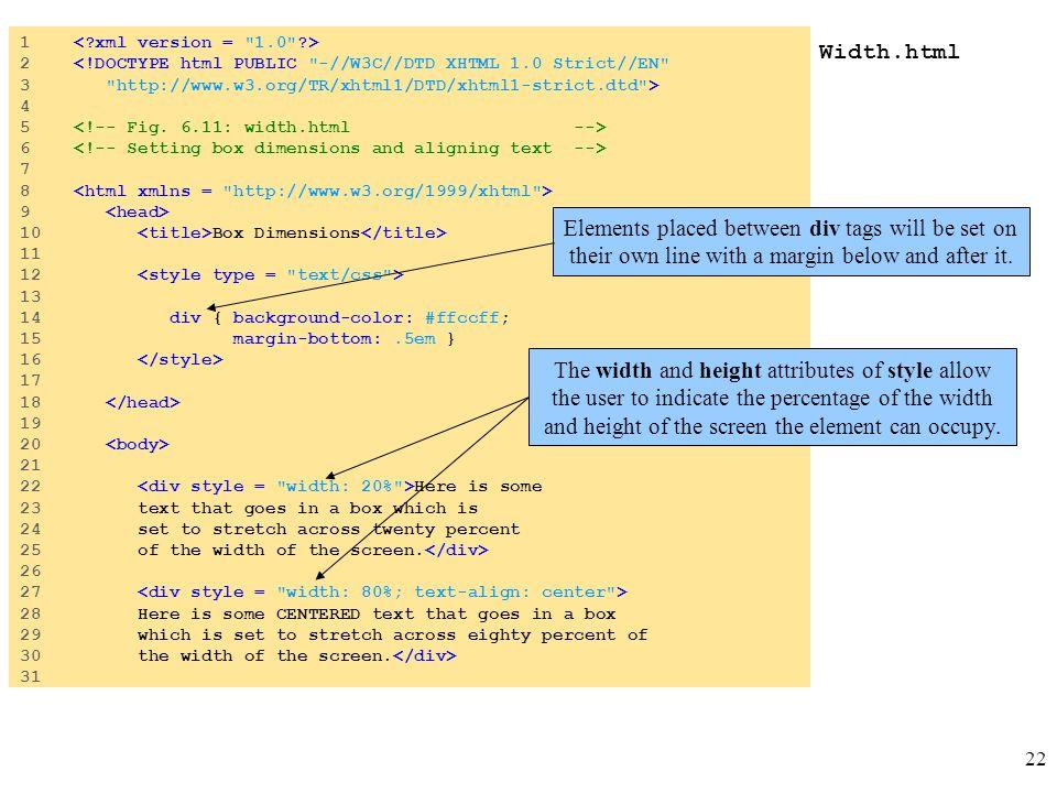 22 Width.html 1 2 <!DOCTYPE html PUBLIC