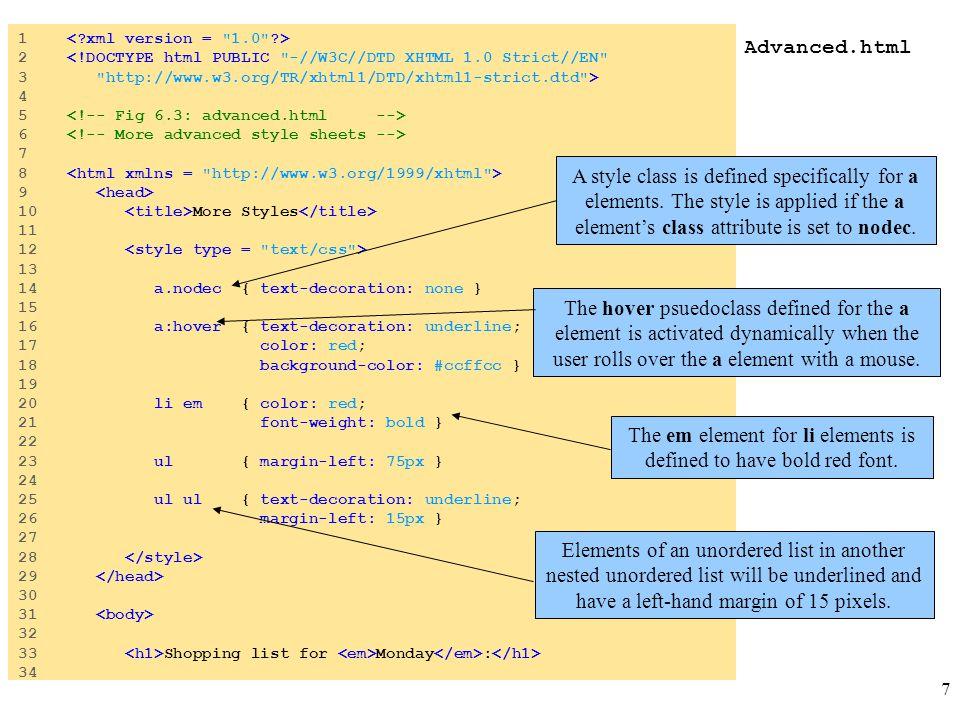 7 Advanced.html 1 2 <!DOCTYPE html PUBLIC