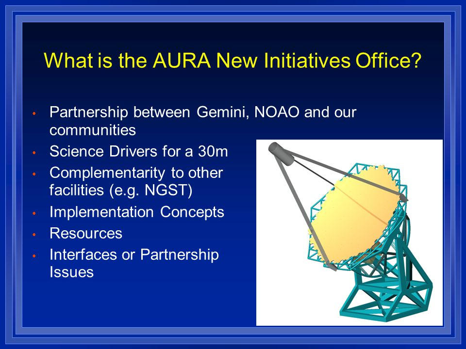 What is the AURA New Initiatives Office.