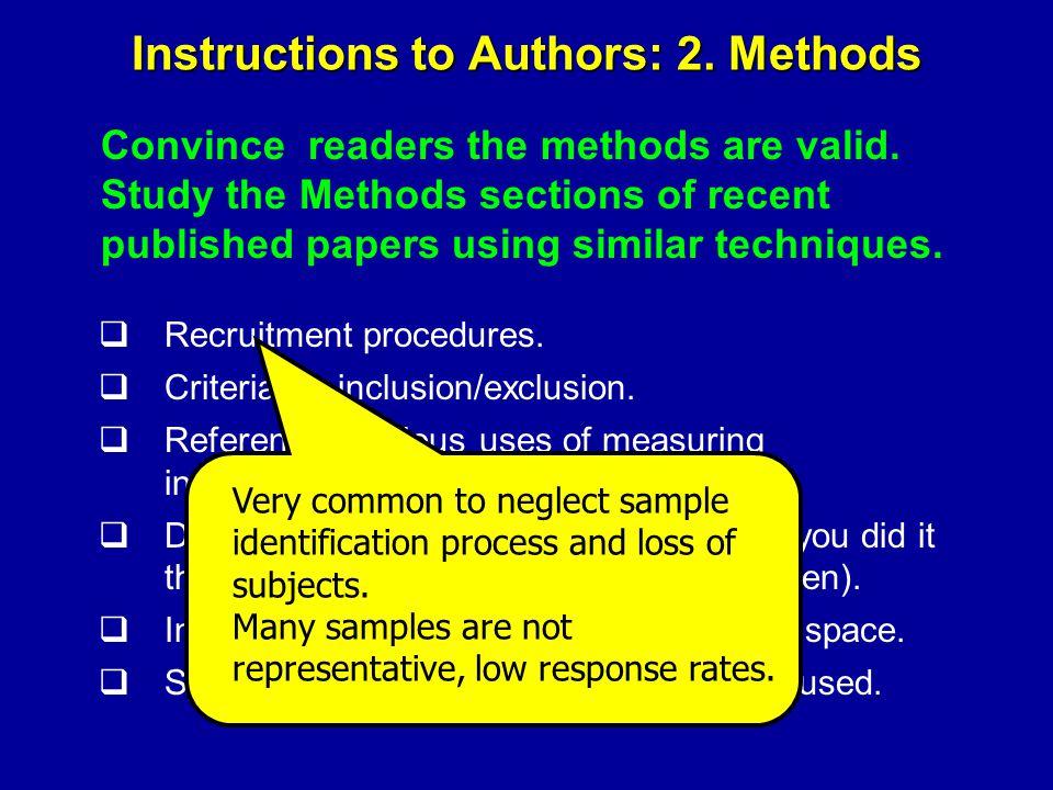 Instructions to Authors: 2. Methods  Recruitment procedures.