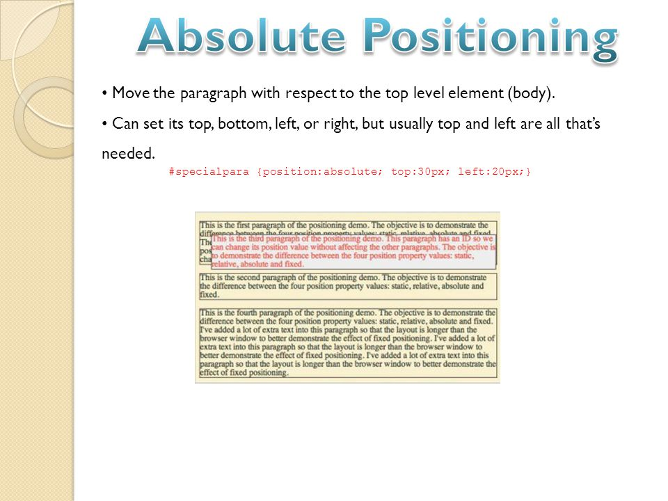 Move the paragraph with respect to the top level element (body).