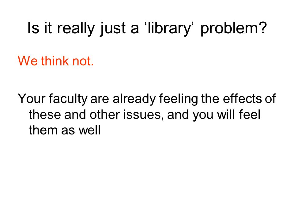 Is it really just a 'library' problem. We think not.