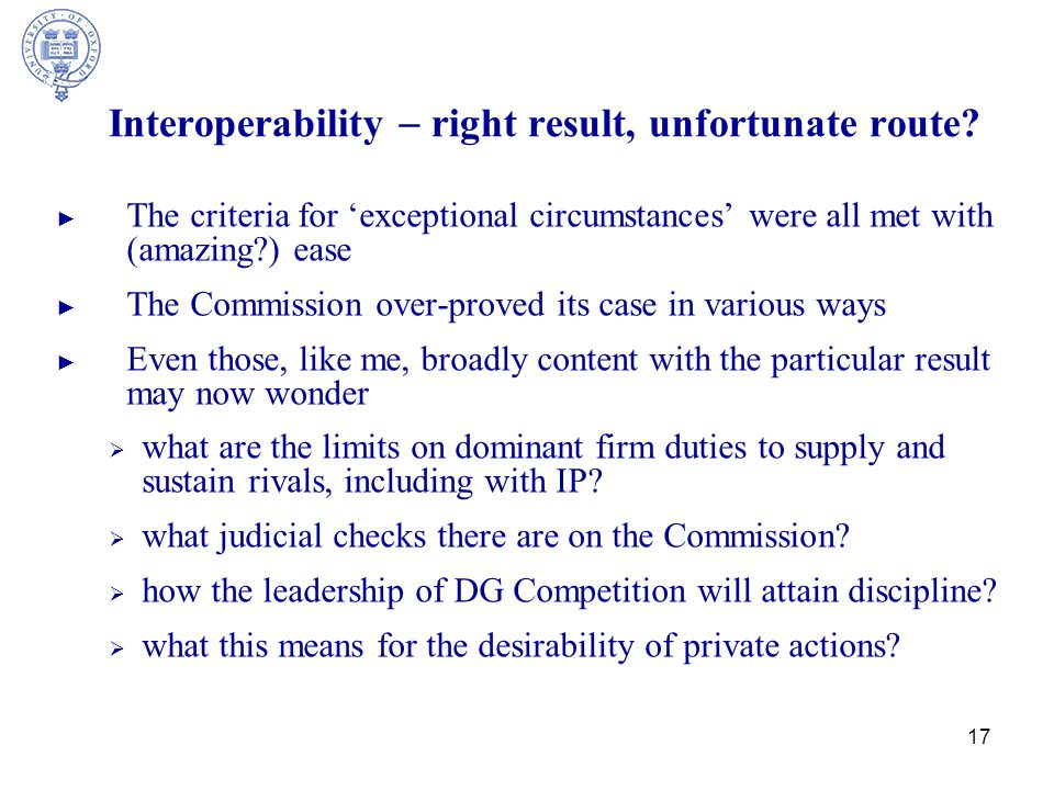 17 Interoperability  right result, unfortunate route.