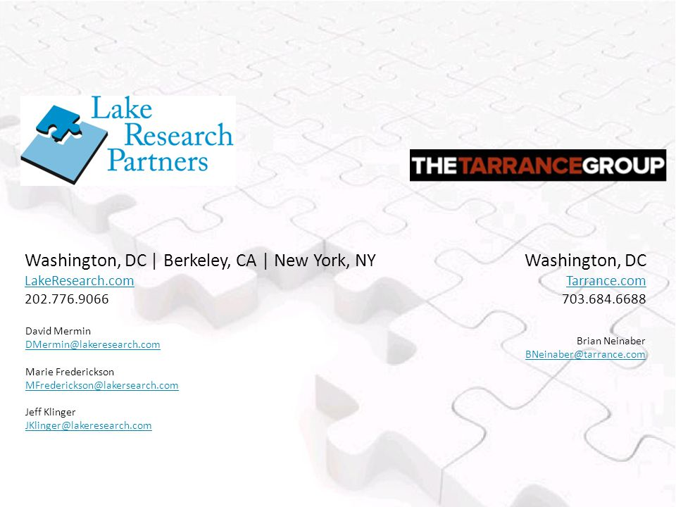 David Mermin DMermin@lakeresearch.com Marie Frederickson MFrederickson@lakersearch.com Jeff Klinger JKlinger@lakeresearch.com Washington, DC | Berkele