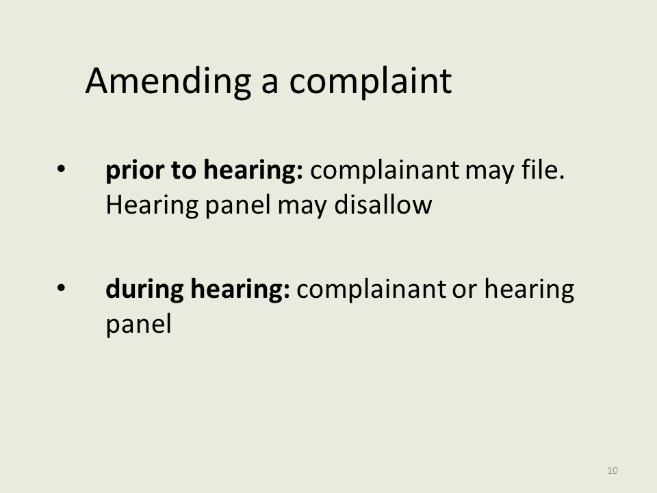 Amending a complaint prior to hearing: complainant may file.