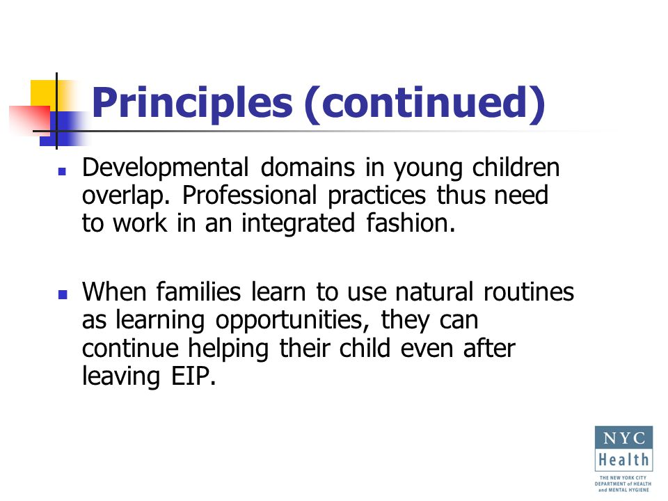 Principles (continued) Developmental domains in young children overlap.