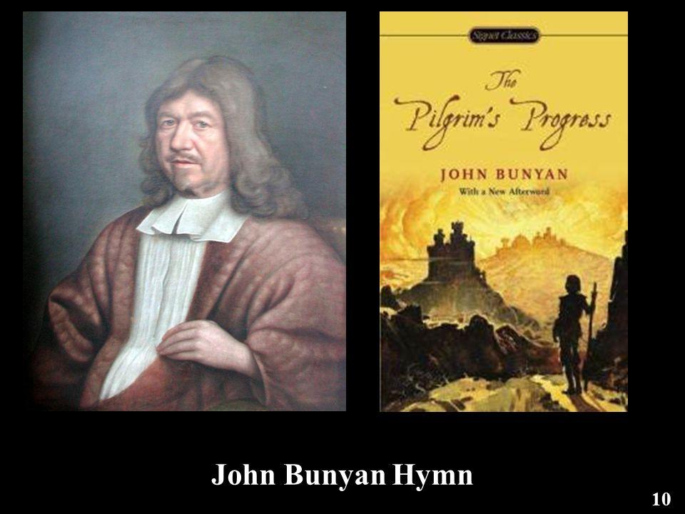 John Bunyan Hymn 10