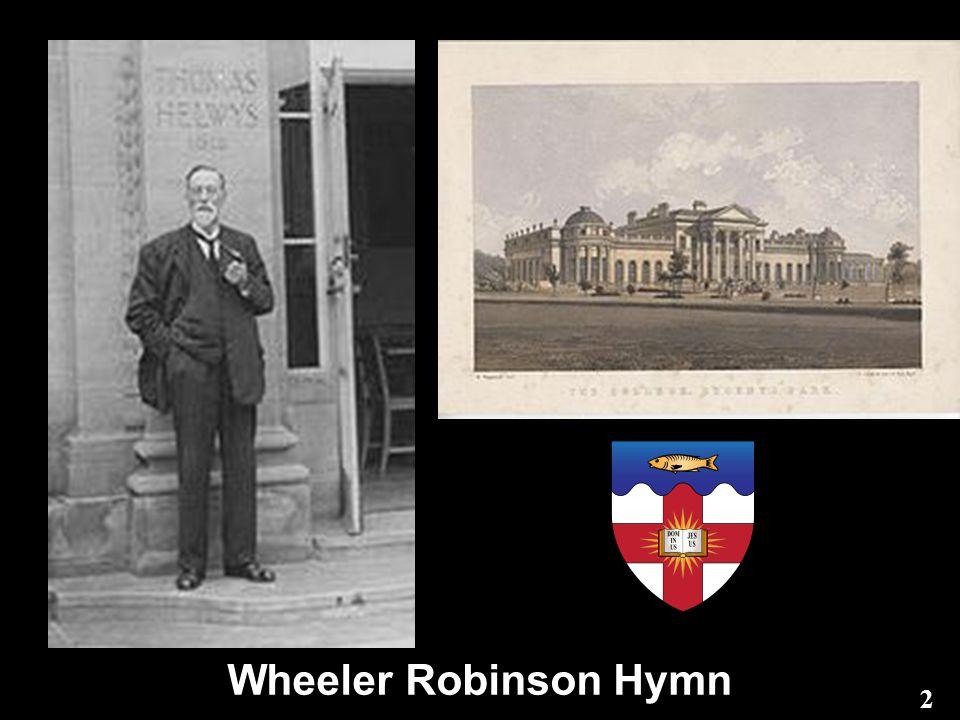 Wheeler Robinson Hymn 2
