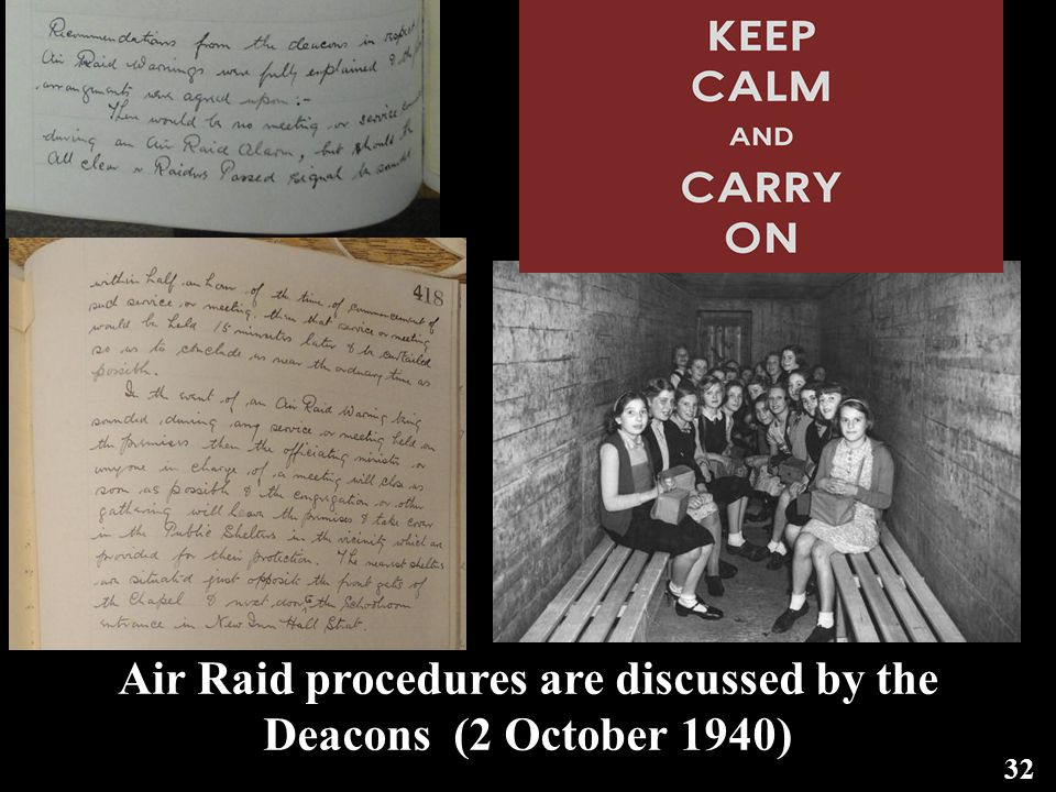 32 Air Raid procedures are discussed by the Deacons (2 October 1940)