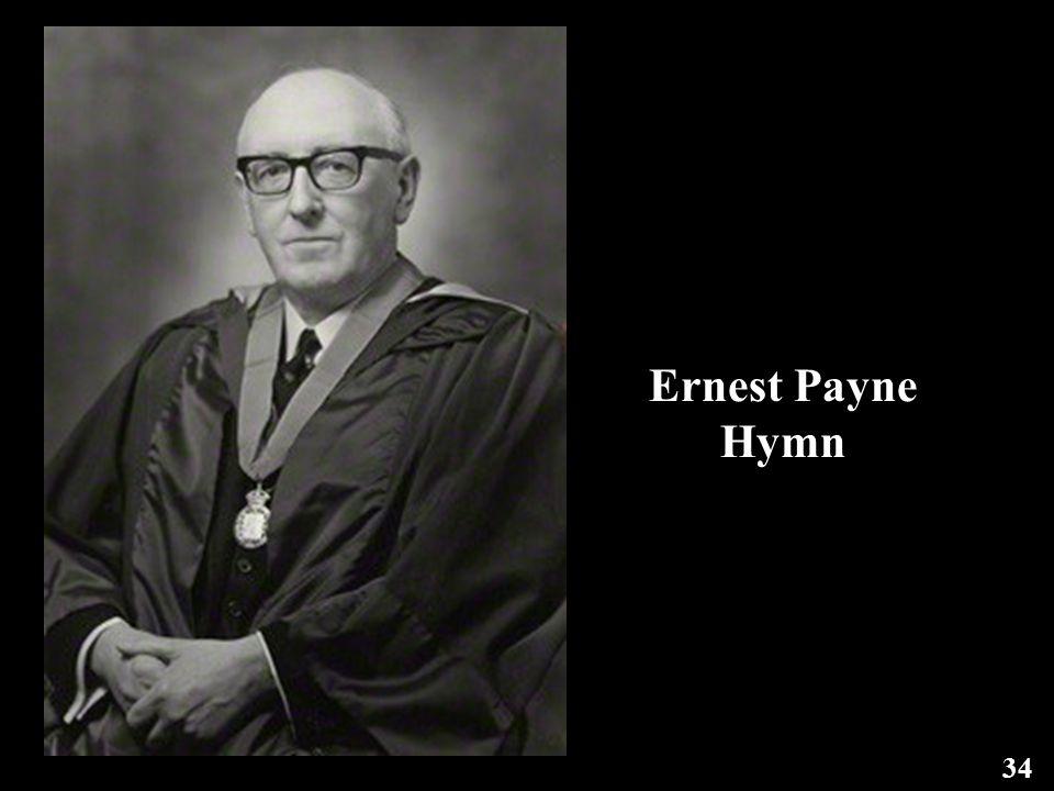 Ernest Payne Hymn 34