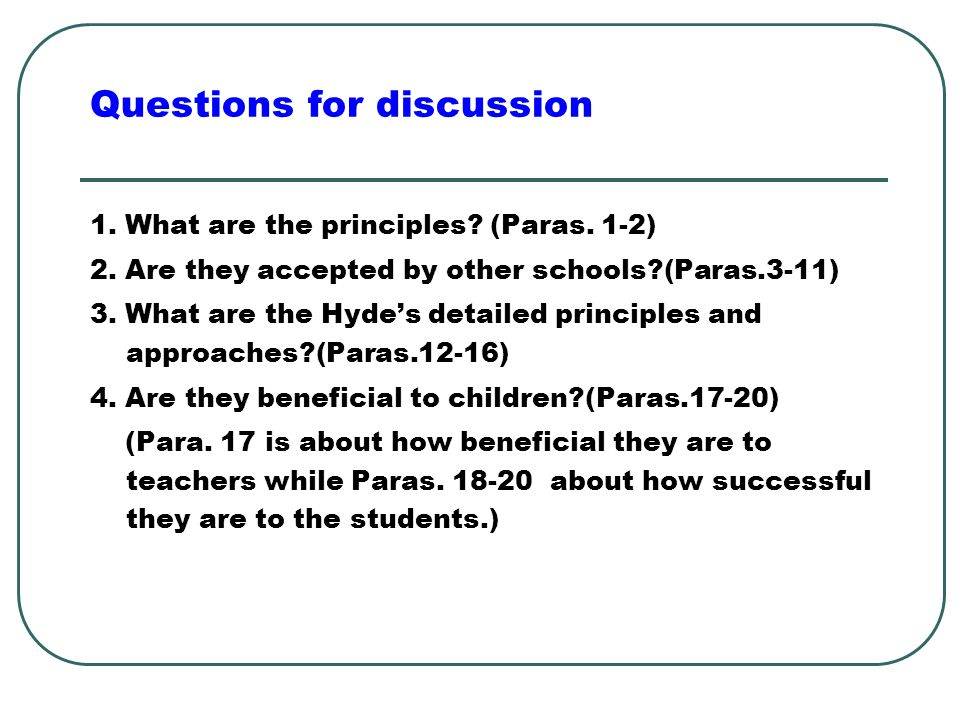 Questions for discussion 1. What are the principles.