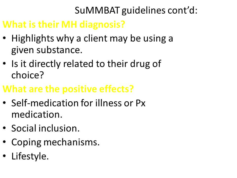 SuMMBAT guidelines cont'd: What is their MH diagnosis.