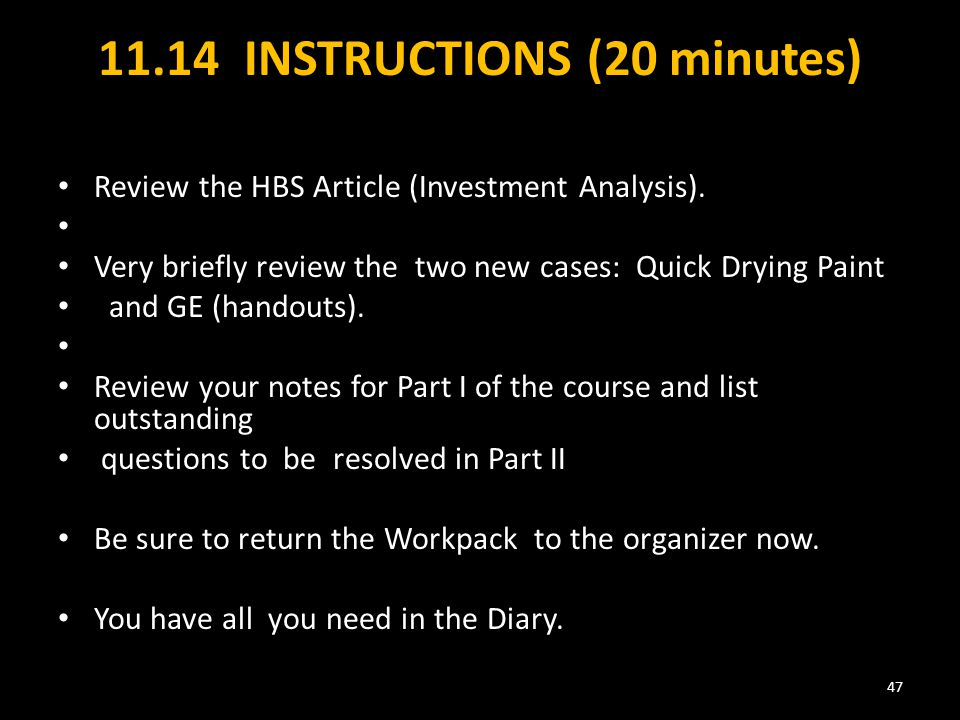 11.14 INSTRUCTIONS (20 minutes) Review the HBS Article (Investment Analysis).
