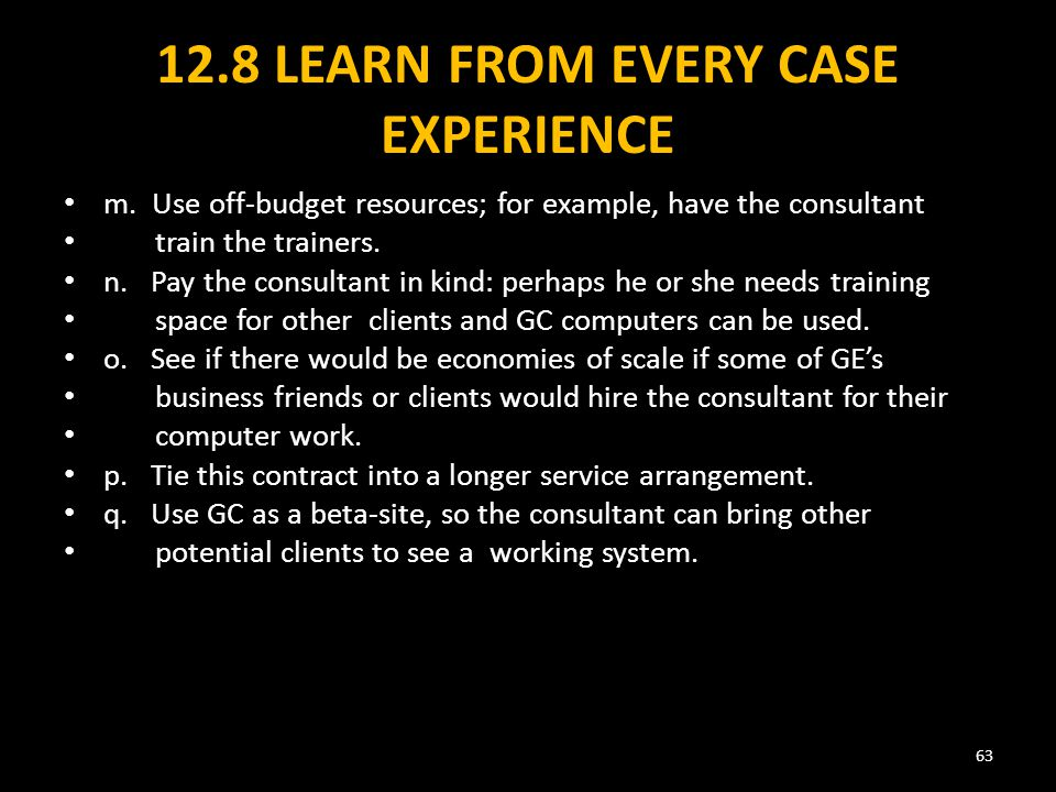 12.8 LEARN FROM EVERY CASE EXPERIENCE m.