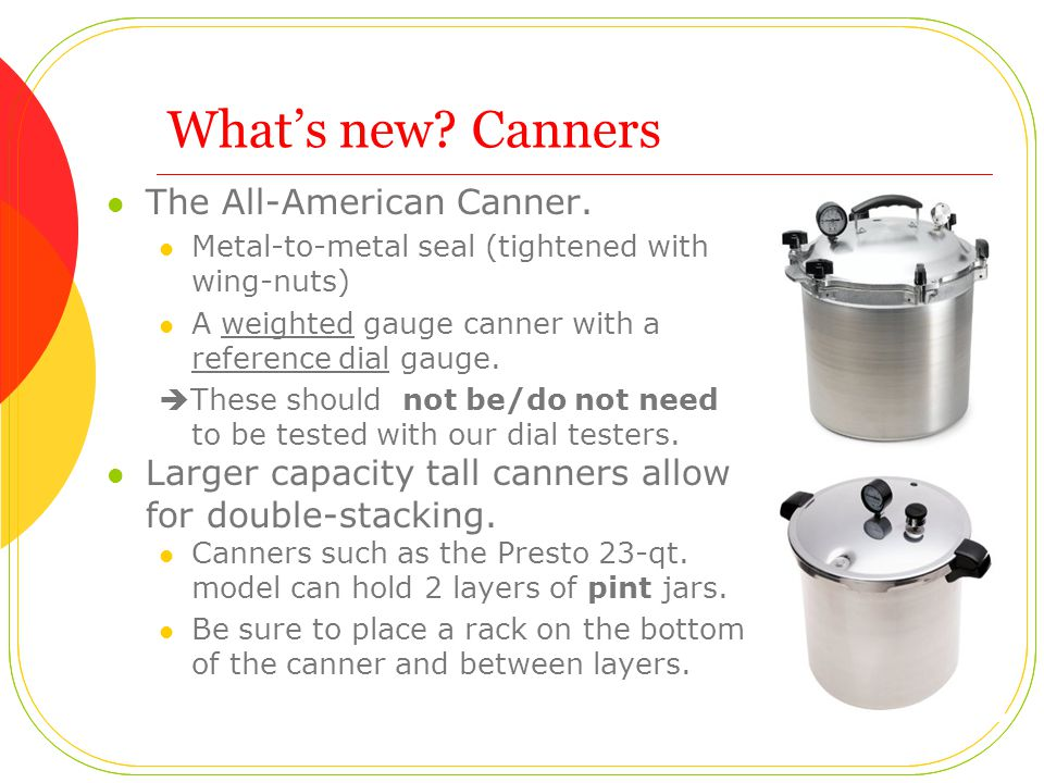 What's new. Canners The All-American Canner.